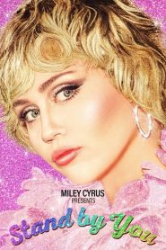 Miley Cyrus Presents Stand by You