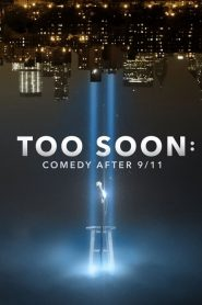 Too Soon: Comedy After 9/11